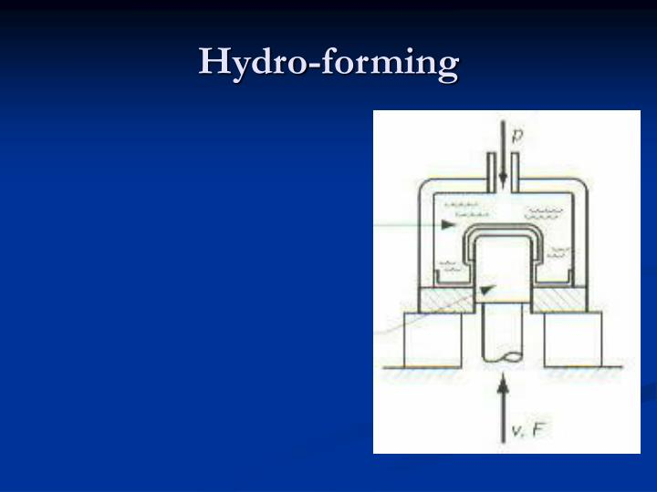 Hydro-forming