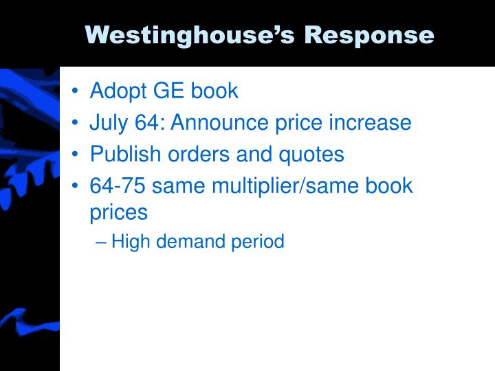 Westinghouse s response