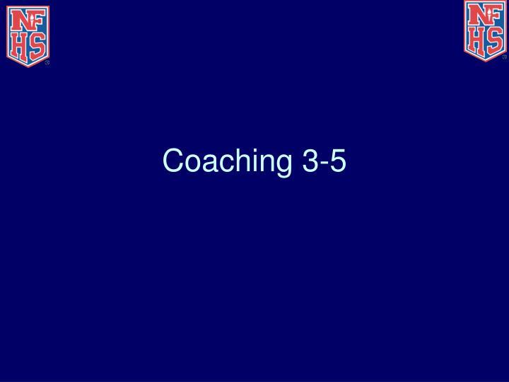 Coaching 3-5