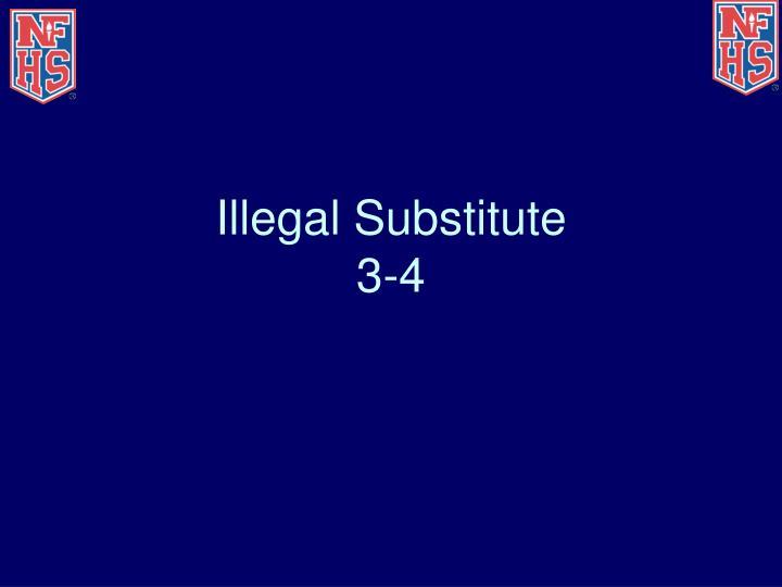 Illegal Substitute