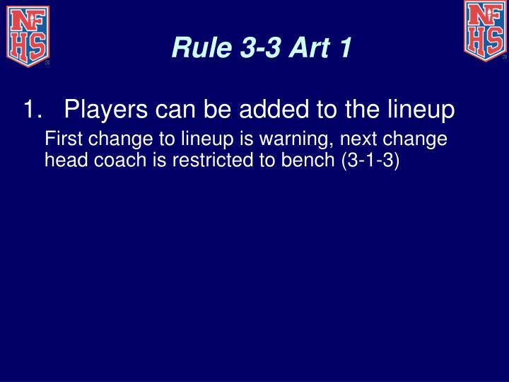 Rule 3-3 Art 1