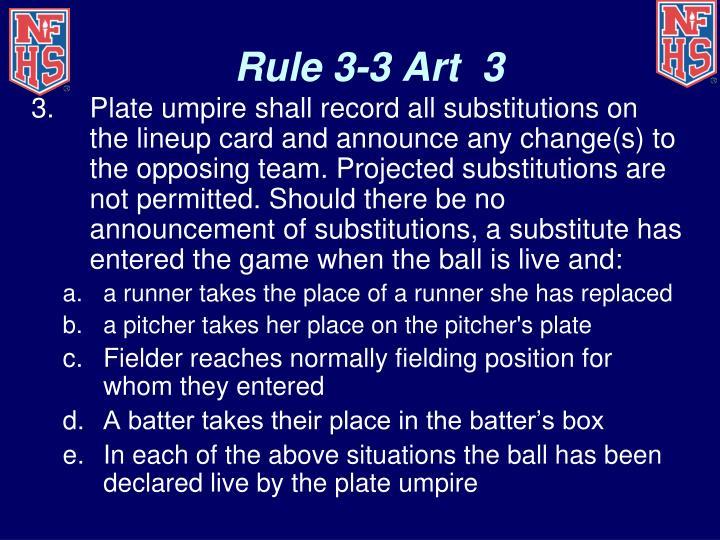 Rule 3-3 Art  3