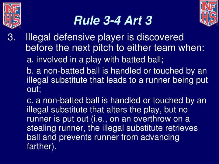 Rule 3-4 Art 3