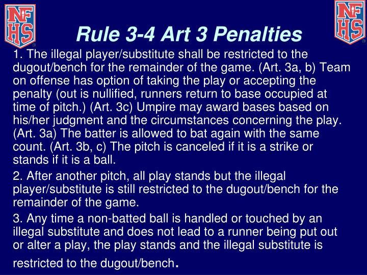 Rule 3-4 Art 3 Penalties