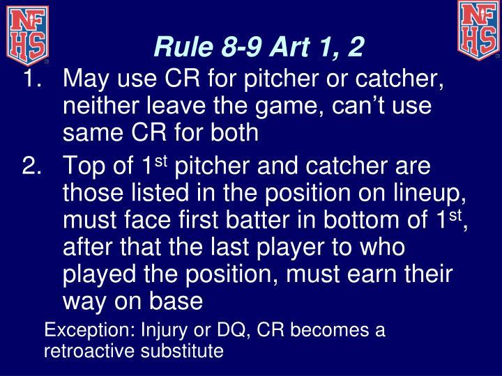 Rule 8-9 Art 1, 2