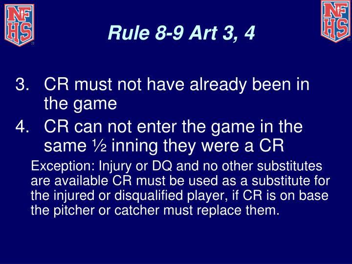 Rule 8-9 Art 3, 4