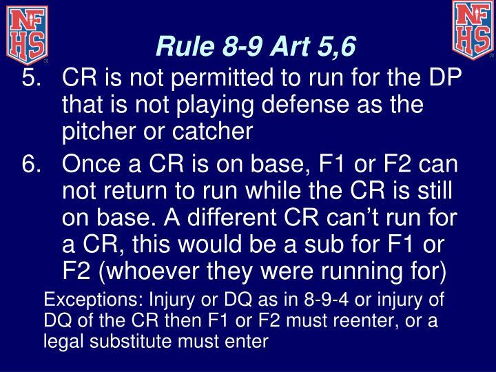 Rule 8-9 Art 5,6