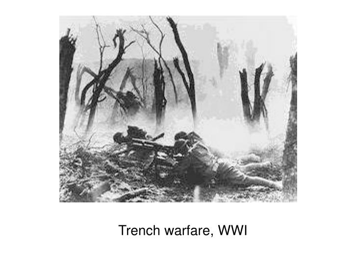 Trench warfare, WWI