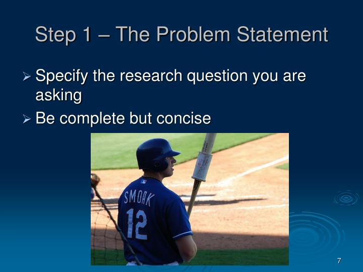 Step 1 – The Problem Statement