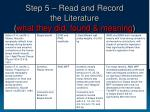 step 5 read and record the literature what they did found meaning