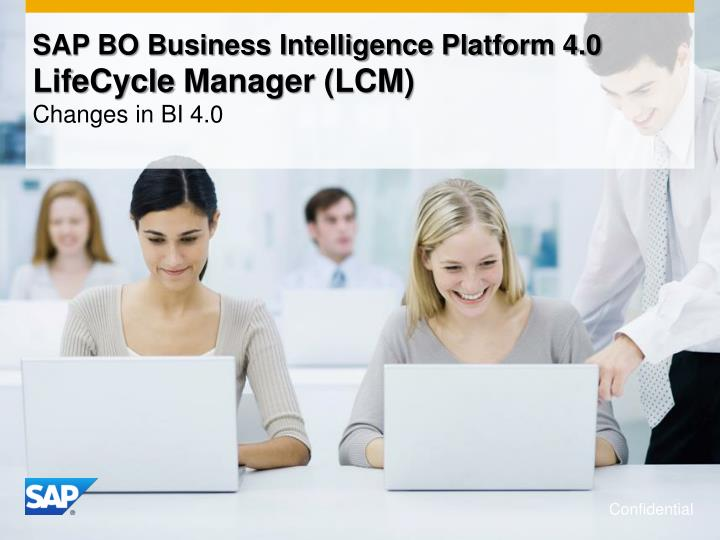 Sap bo business intelligence platform 4 0 lifecycle manager lcm changes in bi 4 0