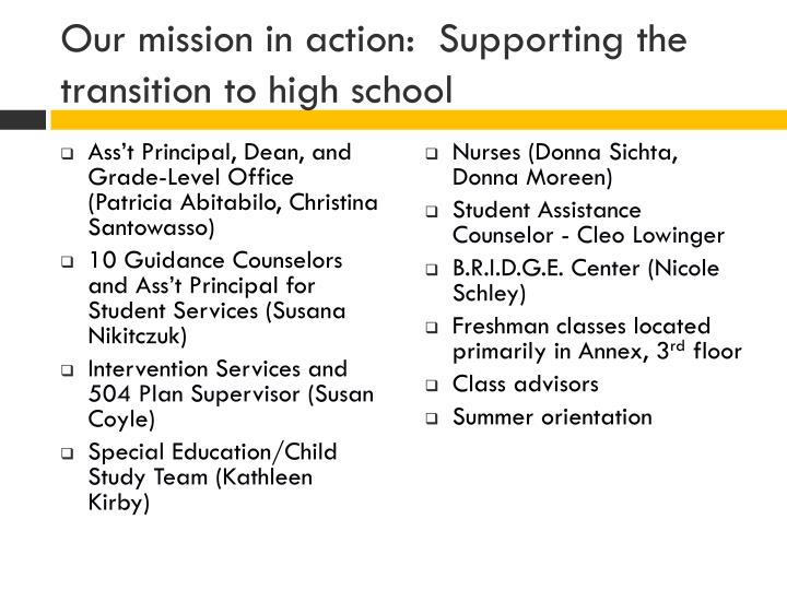Our mission in action supporting the transition to high school