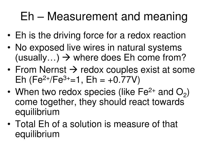 Eh – Measurement and meaning