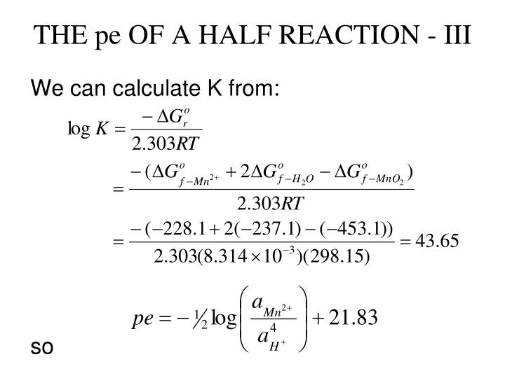 THE pe OF A HALF REACTION - III