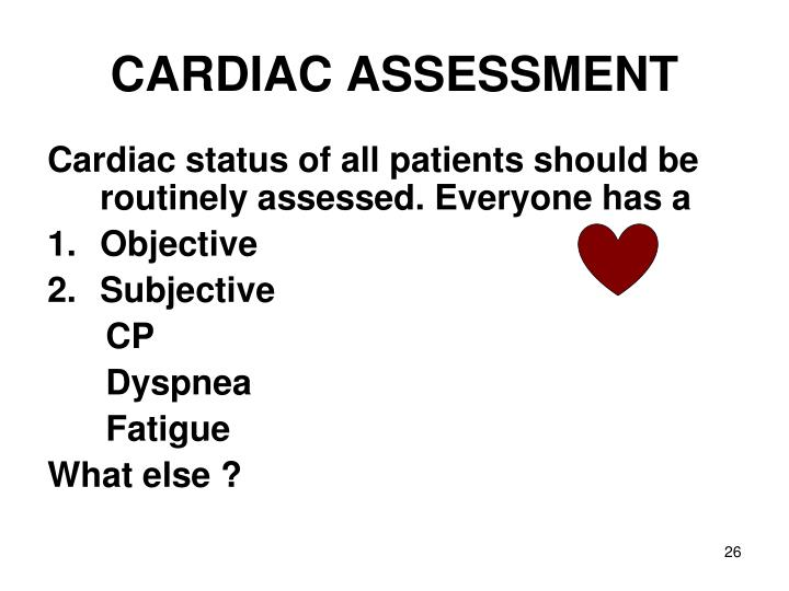 CARDIAC ASSESSMENT