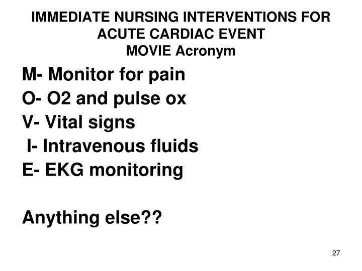 IMMEDIATE NURSING INTERVENTIONS FOR ACUTE CARDIAC EVENT
