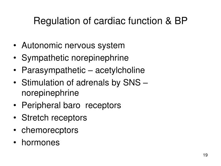 Regulation of cardiac function & BP