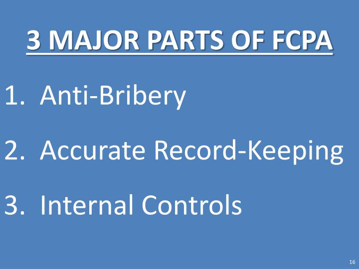 3 MAJOR PARTS OF FCPA
