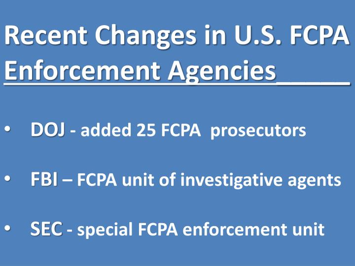 Recent Changes in U.S. FCPA