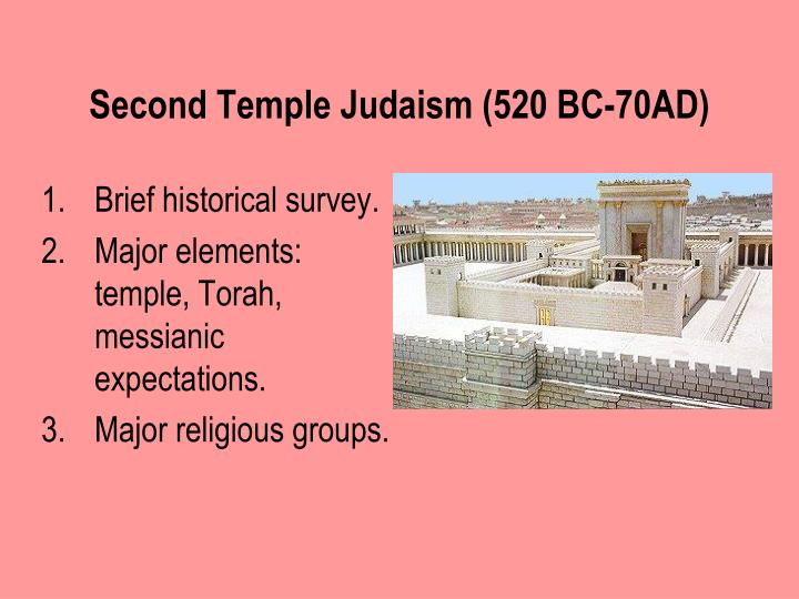 second temple judaism 520 bc 70ad