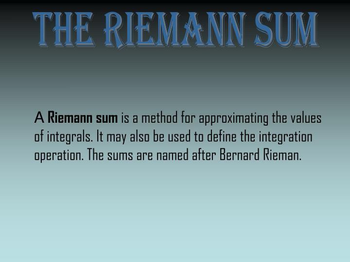 The Riemann Sum