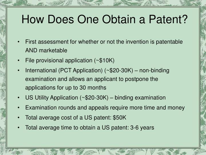 How Does One Obtain a Patent?