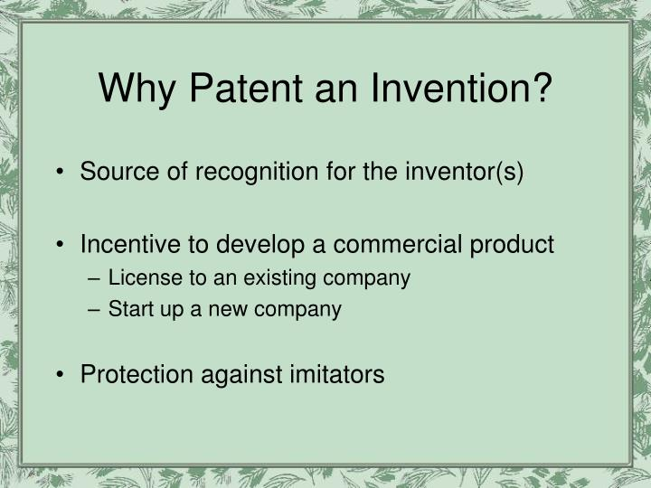 Why patent an invention
