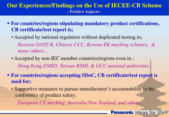 Our Experiences/Findings on the Use of IECEE-CB Scheme