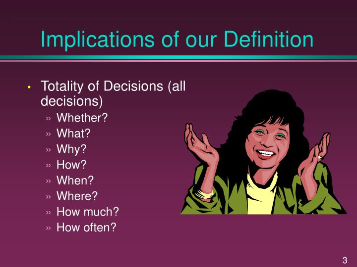 Implications of our Definition