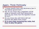 again think politically
