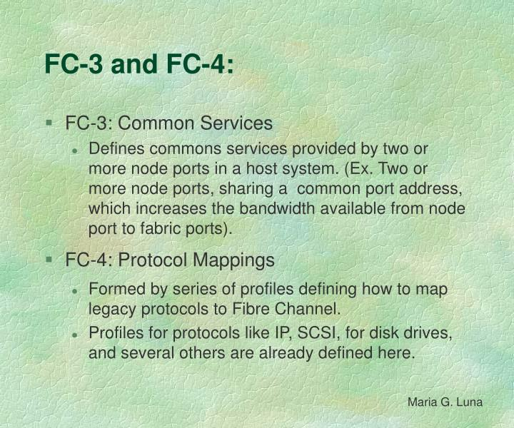FC-3 and FC-4: