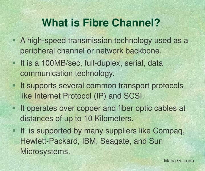 What is fibre channel