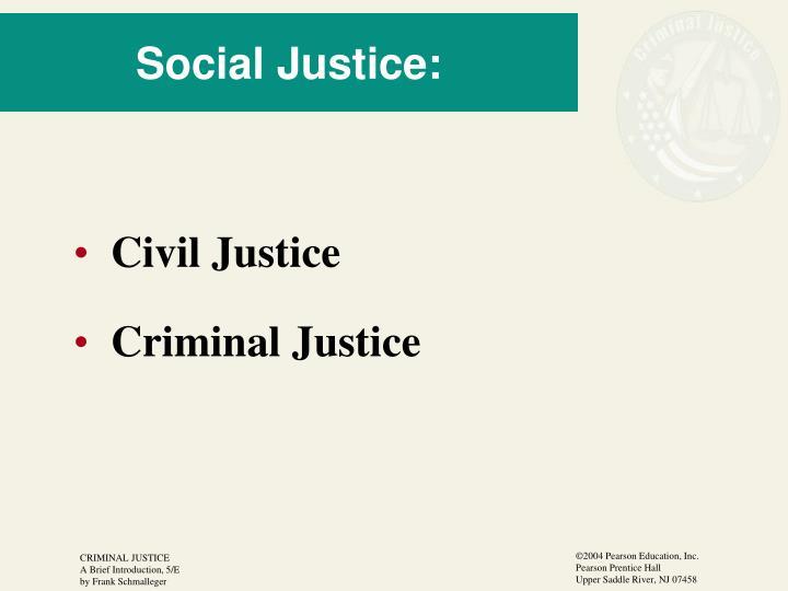 Social Justice: