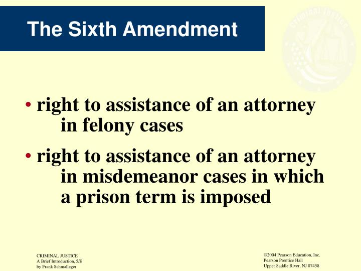 The Sixth Amendment