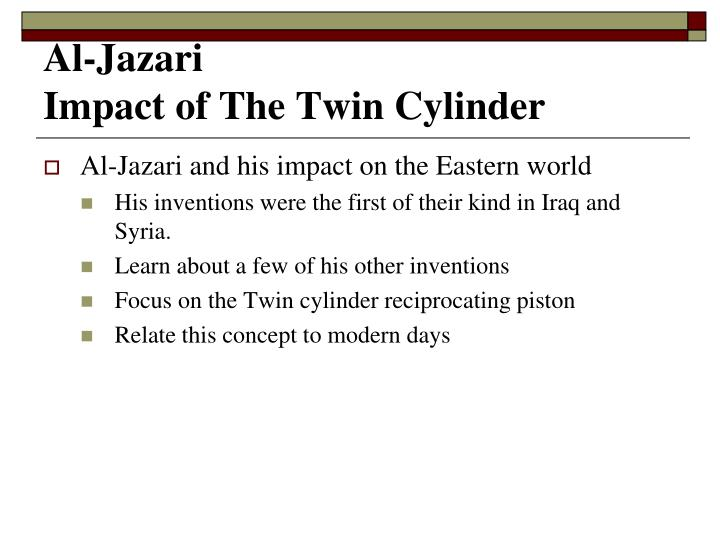 Al jazari impact of the twin cylinder1