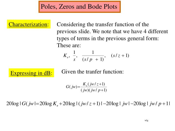 Poles, Zeros and Bode Plots
