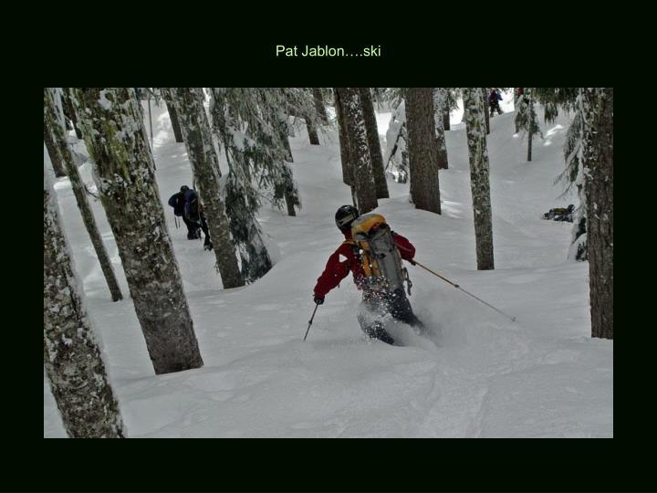 Pat Jablon….ski