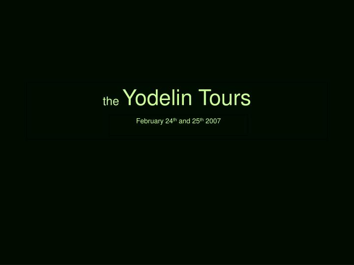 the yodelin tours
