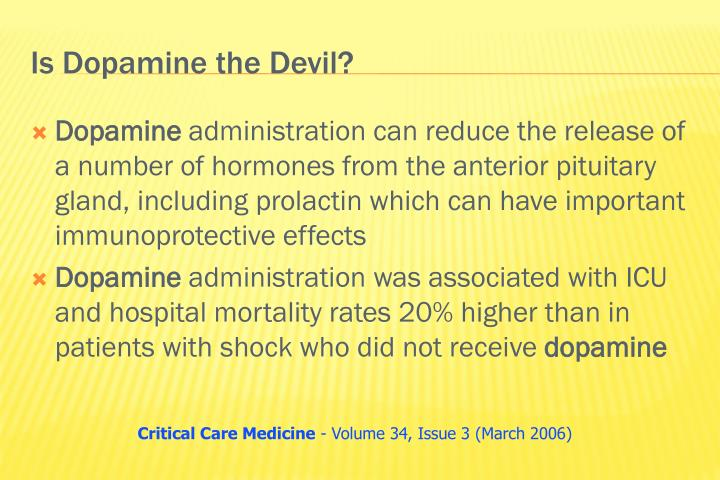 Is Dopamine the Devil?