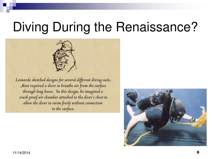 Diving During the Renaissance?