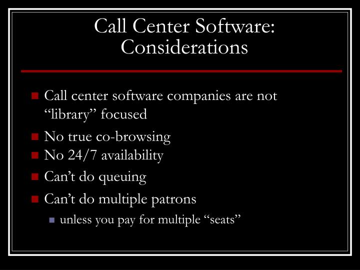 Call Center Software: Considerations