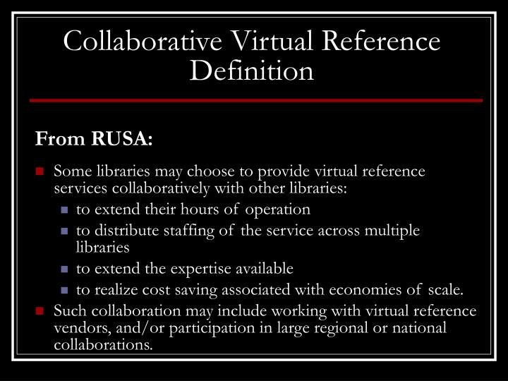 Collaborative Virtual Reference Definition