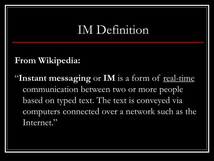 IM Definition