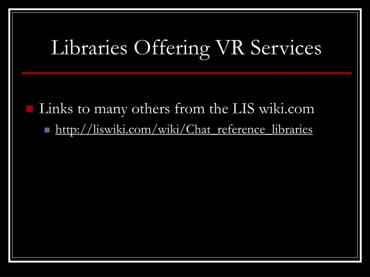Libraries Offering VR Services