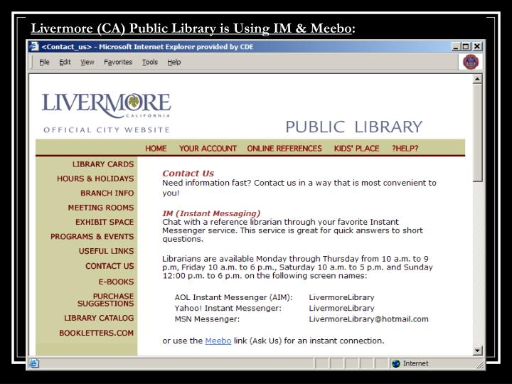 Livermore (CA) Public Library is Using IM & Meebo