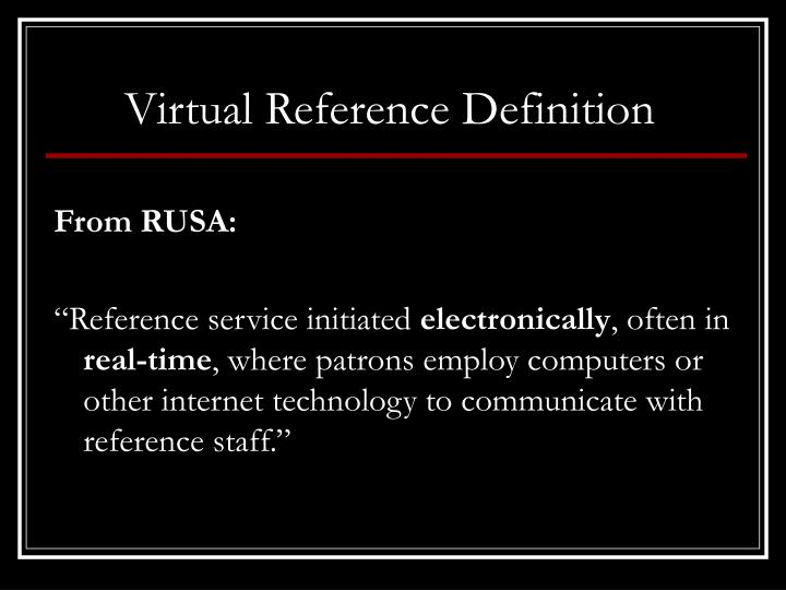 Virtual Reference Definition