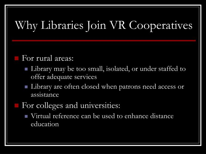 Why Libraries Join VR Cooperatives