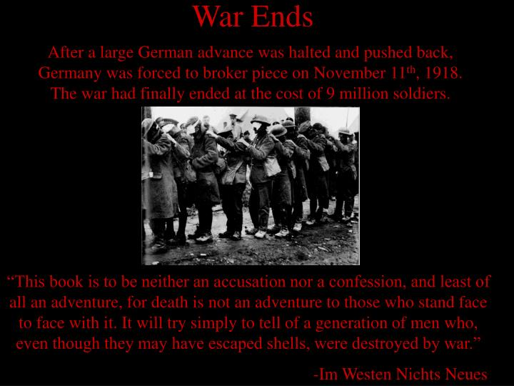 After a large German advance was halted and pushed back, Germany was forced to broker piece on November 11