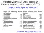 statistically significant and nonsignificant factors in influencing one to choose ob gyn