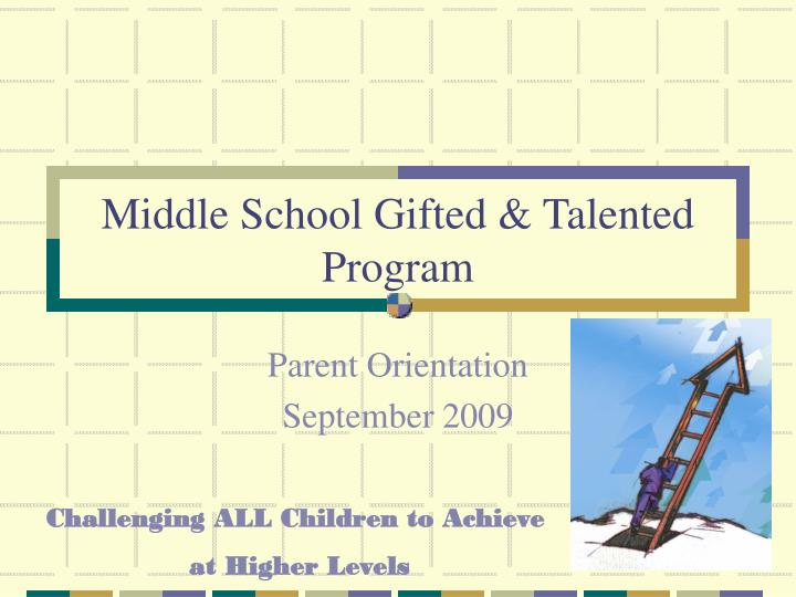 Middle School Gifted & Talented